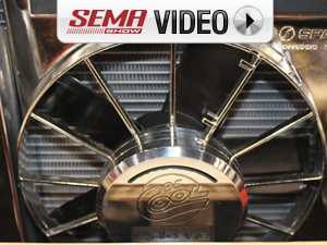 SEMA 2011: Be Cool Electrical Fans For Any Application