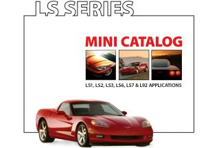 "Crane Cams ""Mini-Catalog"" for LS Series Engines"