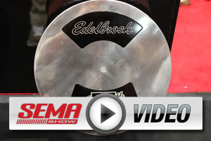 SEMA 2012: Edelbrock Celebrates 75 Years With New Products