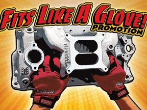 Edelbrock Gives You Free Gloves For Your Next Manifold Install