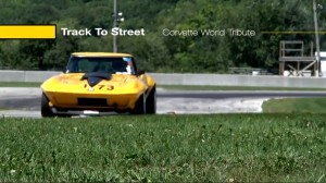 "Video: Corvette World Tribute – Episode 9 of ""Track to Street"""